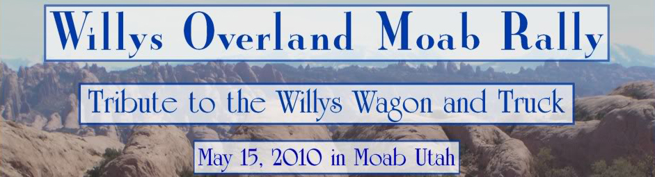 1st Annual Willys Overland Rally in Moab, UTAH