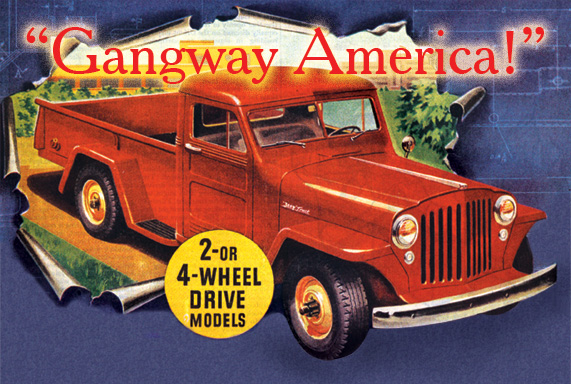 """""""Gangway America!"""" History of the Willys Truck"""